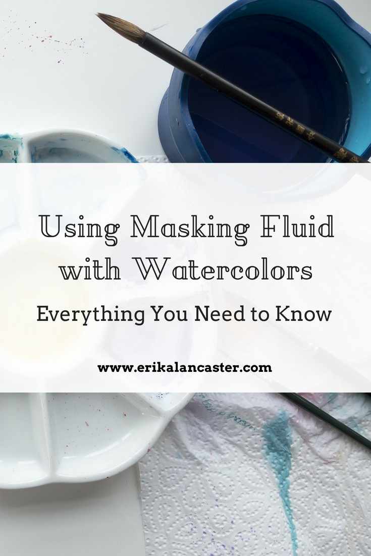 How to Use Masking Fluid with Watercolors