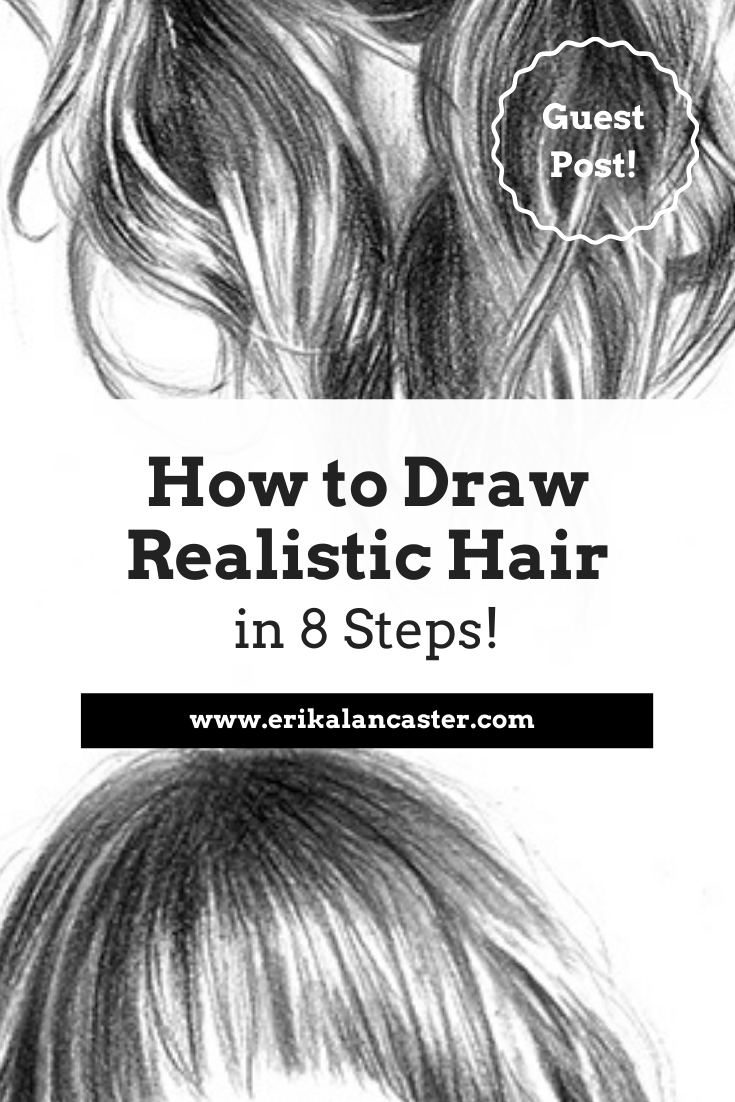 How To Draw Realistic Hair In 8 Steps