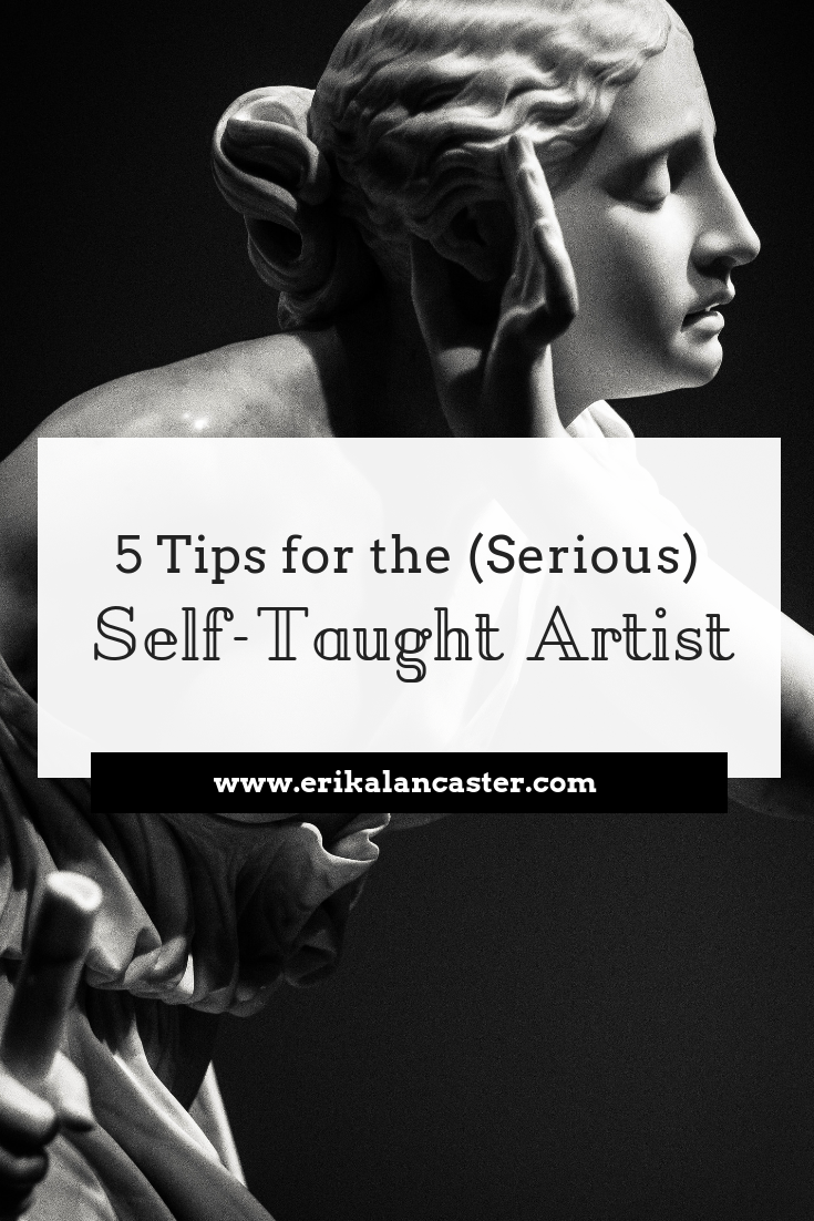 5 Tips for the Self Taught Artist