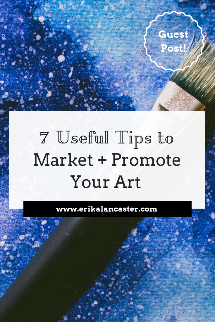 Tips to Market and Promote Your Art