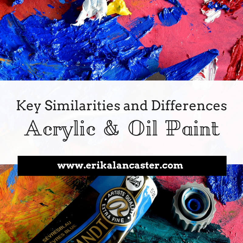 Similarities and Differences Between Acrylic and Oil Paint