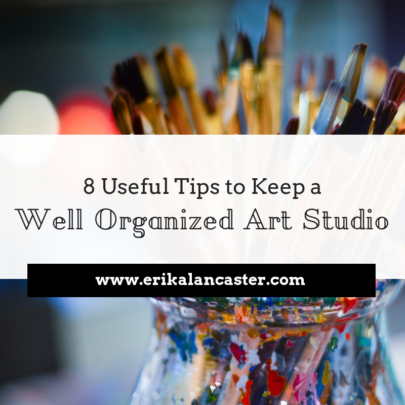 Tips to Keep a Well-Organized Art Studio