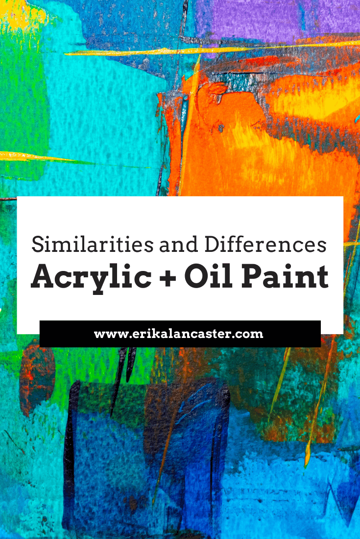 Similarities Between Acrylics and Oil Paint