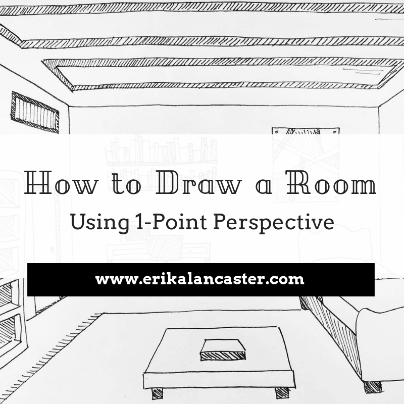 How to Draw a Room Using 1-Point Perspective