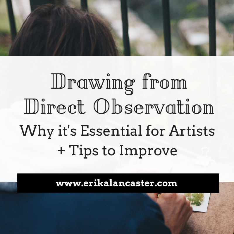 How to Draw from Direct Observation and Why It's Important