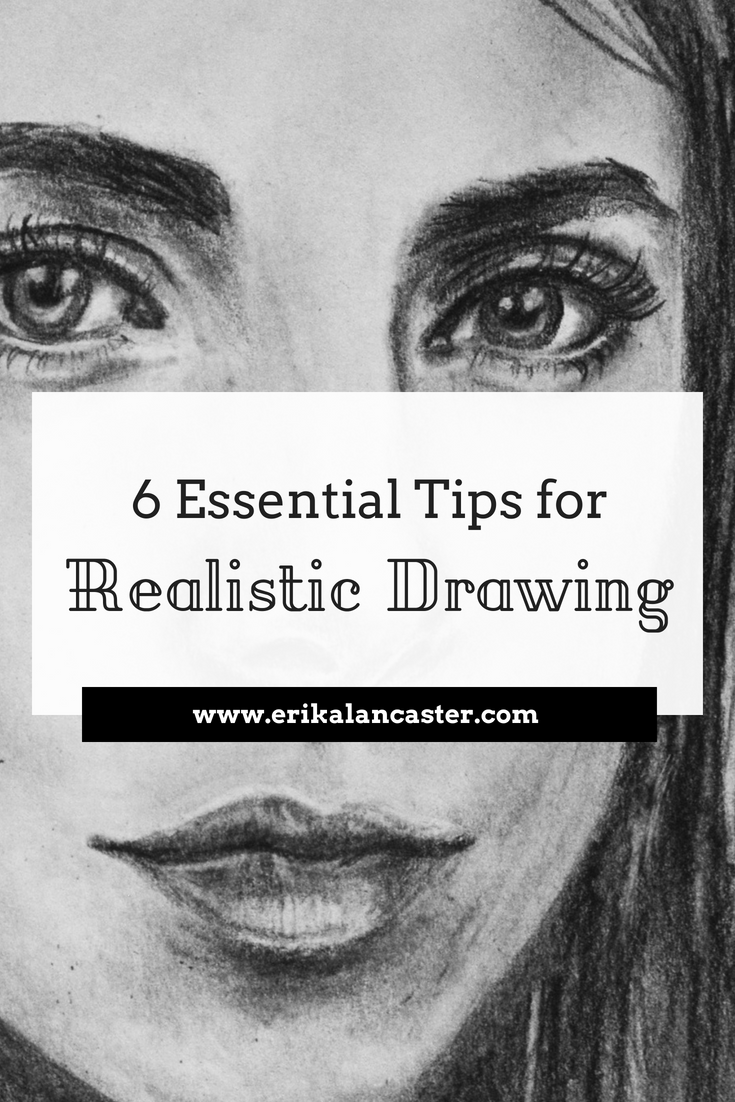 6 Essential Tips for Realistic Drawings