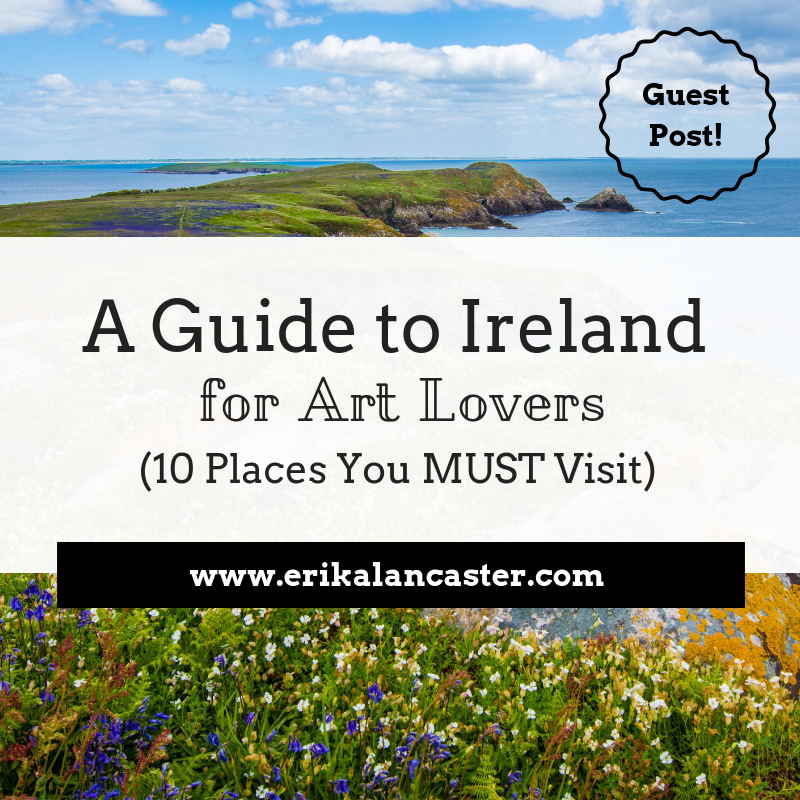 Guide to Ireland for Art Lovers