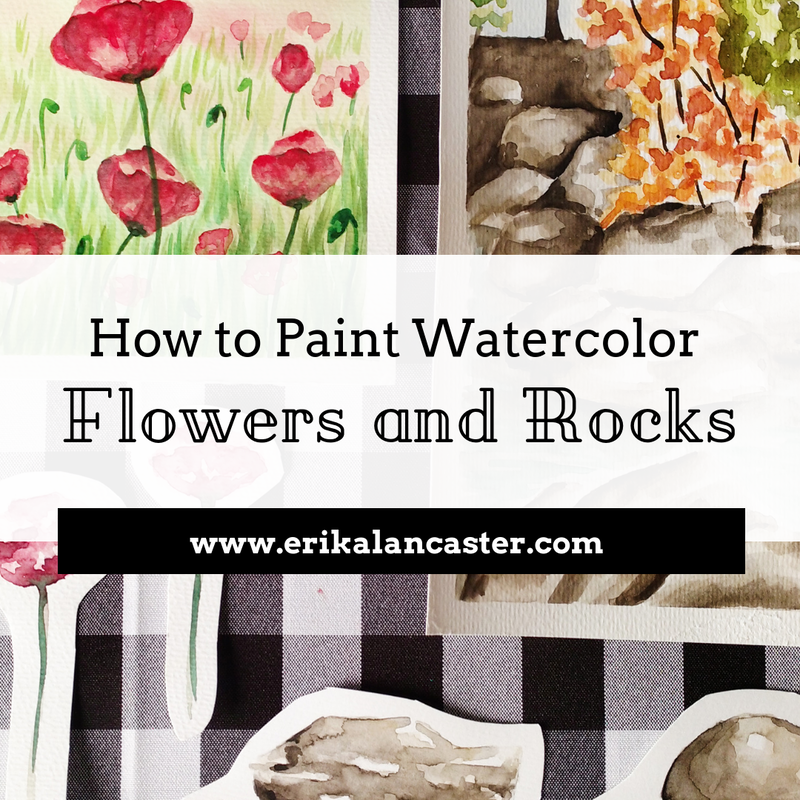 How to Paint Watercolor Flowers and Rocks