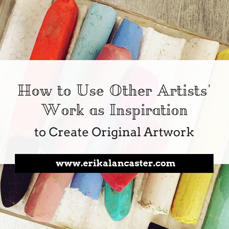How to Use Other Artists Work as Inspiration to Create Art