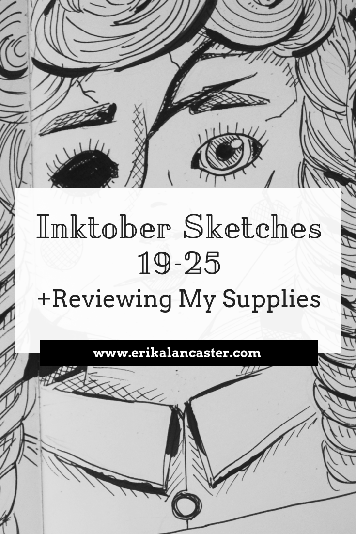 Inktober Sketches Reviewing Supplies