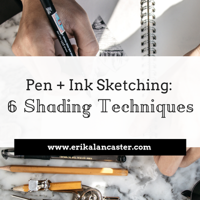 Pen and Ink Sketching: 6 Shading Techniques
