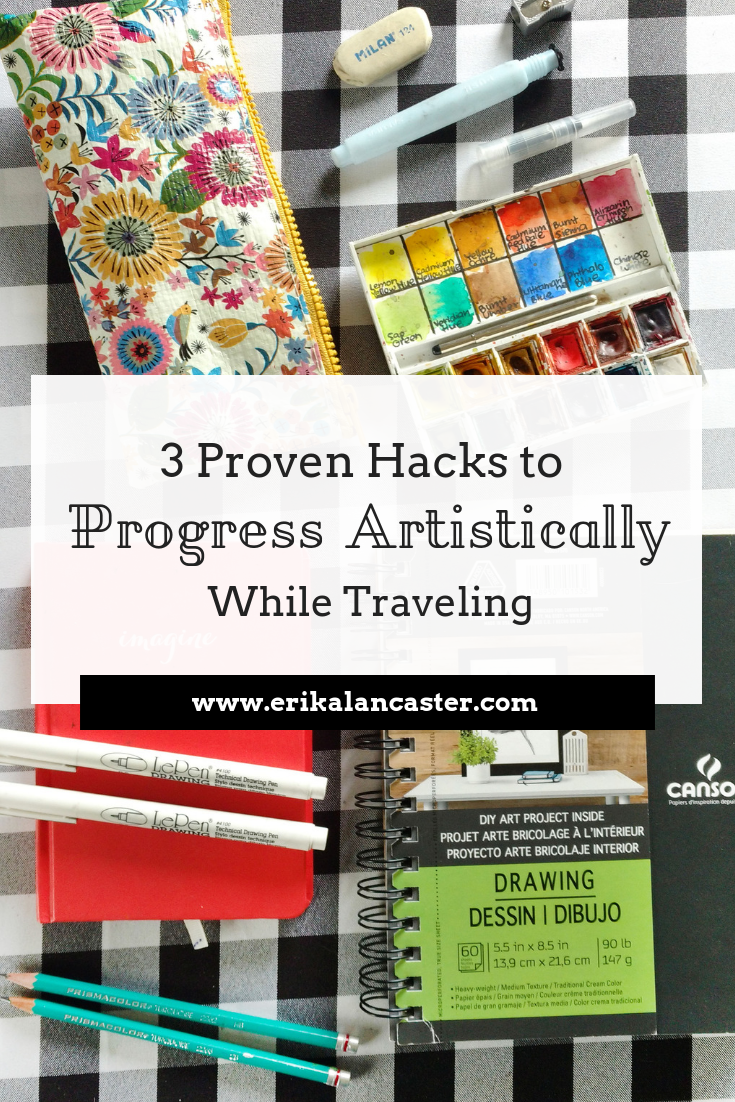 Hacks to Progress Your Art While Traveling