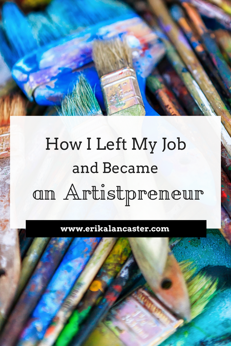 How I Left My Job to Become a Full-Time Artist