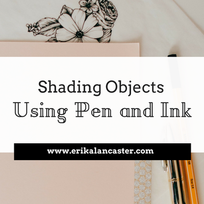 Shading Objects Using Pen and Ink