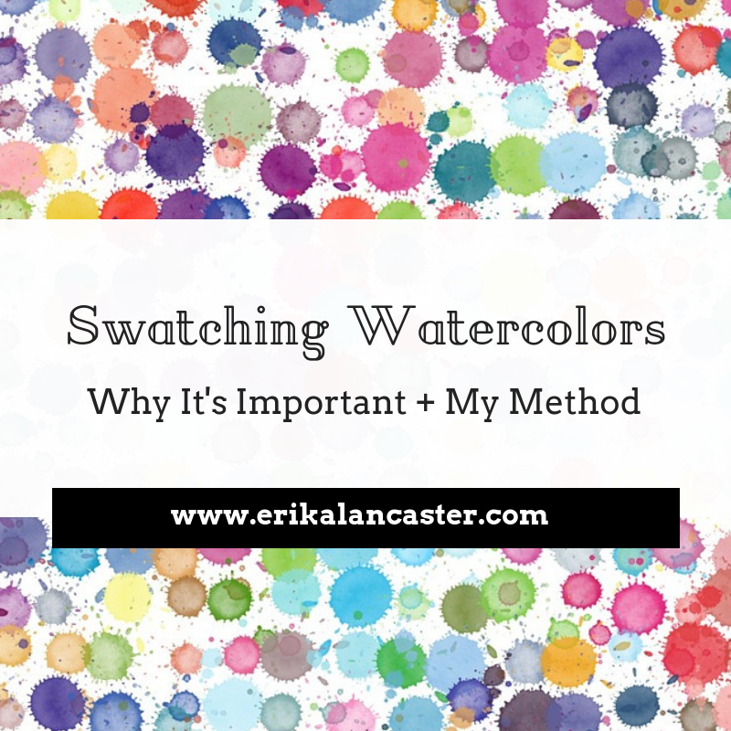How to Swatch Watercolors and My Method