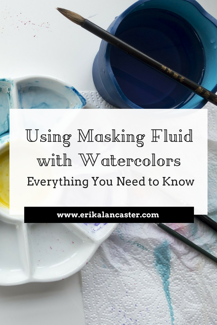 Using Masking Fluid with Watercolors