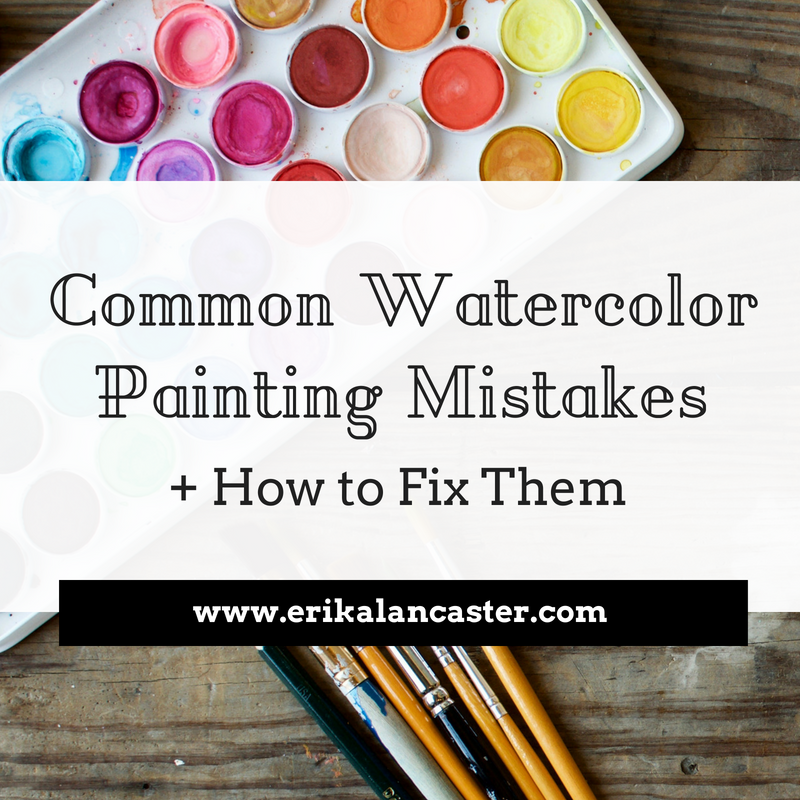 Common Watercolor Painting Mistakes