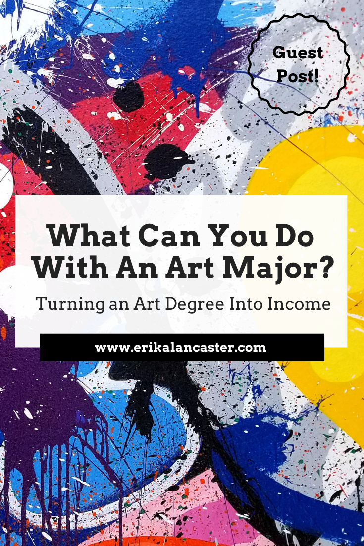 What Can You Do With An Art Major Income for Artists